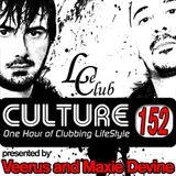 Le Club Culture Radio Show 152 (Veerus & Maxie Devine)