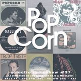 POPCORN #37 - MOTHER POPCORN (SEASON FINALE)