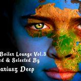 V.A. - Boiler Lounge Vol. 3 (Mixed & Selected By Mariusz Deep)