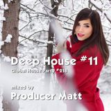 Deep House 11 - Global House Party No.218 mix