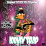 Looney Trap