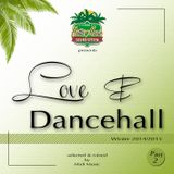 Hotta Music presents: Love & Dancehall Part 2 - Winter 2014/2015