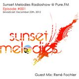 Fochler's Guest Mix For Sunset Melodies Radioshow #001 @ Pure.FM