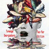 TUNEAGE SMORGASBORG    Two-fer Edition