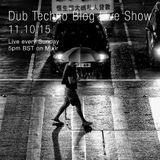 Dub Techno Blog Live Show 059 - Mixlr - 11.10.15