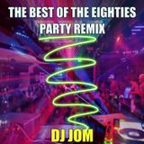 The Best of the Eighties - Party Remix ♫♫