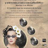 El Hombre Luna - Martirio y Coffee & Wine