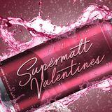 ALDRZKY Present : Supermalt Valentines Mix 2017