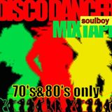 soulboy's disco mixtape only 70's&80's. vol3