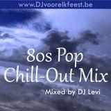 80s Pop Chill-Out Mix (De Keerzijde van Liefde, deel 1)