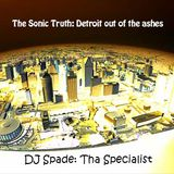 The Sonic Truth - Detroit out of the ashes mix