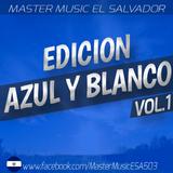 2-Edicion Azul Y Blanco Vol.1 - Bolito Mix Dj Luigi Ft master music