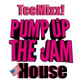 PUMP UP the TeeMixx! House JAM (The Soulfully Deep Underground Tech EP) 超 Deep Sleeze & ⓉⒺⒺ Twizzle