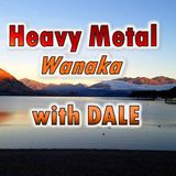 The Heavy Metal Wanaka Show (5th april 2017)