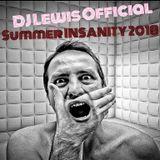 DJ Lewis - Summer INSANITY 2018