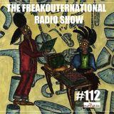 The FreakOuternational Radio Show #112 11/05/2018