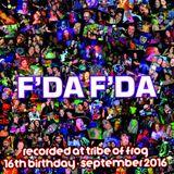 F'da F'da - Recorded at Tribe of Frog September 2016