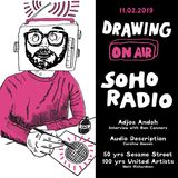 Drawing On Air, Soho Radio- 11/02/2019