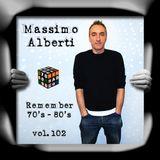 Dj Massimo Alberti - 70's 80's vol. 102