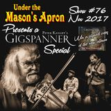 Under the Mason's Apron Folk Show #76 Nov 2017