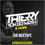✖ 5 Years Thierry von der Warth - The Mixtape ✖
