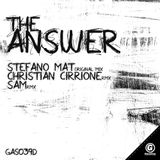Stefano Mat - The Answer (Christian Cirrione Remix)