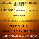 LETS DANCE TOGETHER HOUSE MIX 2017 DJ FRANKIE PARADISE