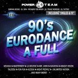 Power Team - 90's Eurodance a Full (Megamix)