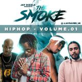 Jay Dizzle presents.The Smoke - Hip Hop Volume.01
