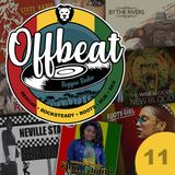 Offbeat Reggae Radio - Episode 11 (Featuring - Queen Fyah / By The Rivers / Eli-Mac / King Stitt)