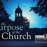 The Purpose Of The Church 2 - Audio