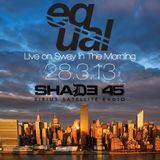 Live on Sway in the Morning / Shade45