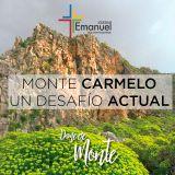 Monte Carmelo: Un desafío actual - Ricardo Furst