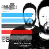 Sigma Pr - Heart Beat Sessions 10 FEB  2017 @ Radio Must (Athens)