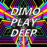 Dimo Play Deep Vol 1
