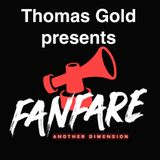 Thomas Gold pres. Fanfare - Another Dimension #301