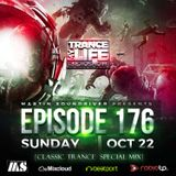 MARTIN SOUNDRIVER presents TRANCE MY LIFE RADIOSHOW EPISODE 176 *Classic Trance Special Mix*