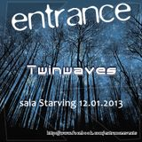 Twinwaves - Live @ Entrance 011 (13-01-2013)