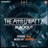 The Amduwattz #35 mixed by Encoder