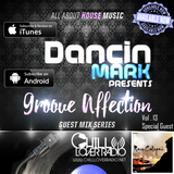 Groove Affection Guest Mix Series Vol.13
