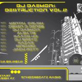 Dj Daemon @ Dj Daemon Destruction Vol.2 (158-160 bpm mix)