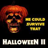 Episode 193- Halloween II (1981)