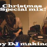 DJ Makino 4th mix Christmas Special!!!
