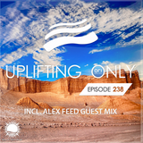 Ori Uplift - Uplifting Only 238 with Alex Feed
