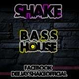 SHAKE - BASS HOUSE | MAIN 2017