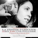 Miss Emy @ Le Nuage : La femme parfaite (n')est (pas) une co**asse . Samedi 6 Décembre 2014 .