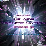 Awayda - We Are Trance Nation (Episode 03)(Year Closing Set 2015)