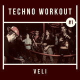 VELI // Techno Workout #1