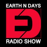 Earth n Days Radio Show February