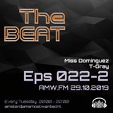 The BEAT Mix Eps 022 Miss Dominques & T-Gray AMW-2019 10 29 Part 2